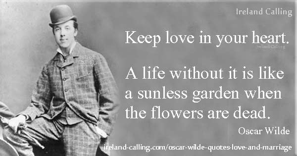 Oscar Wilde Love Quotes Oscar Wilde quotes on love | Ireland Calling Oscar Wilde Love Quotes