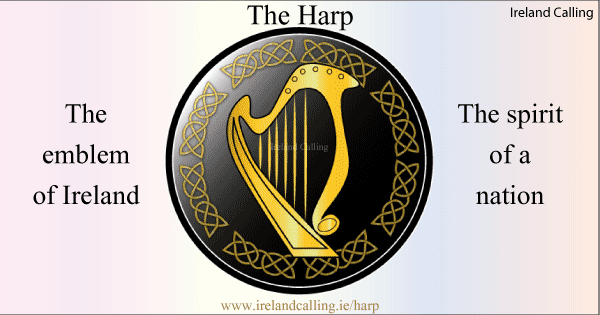 The Harp National Emblem Of Ireland Ireland Calling