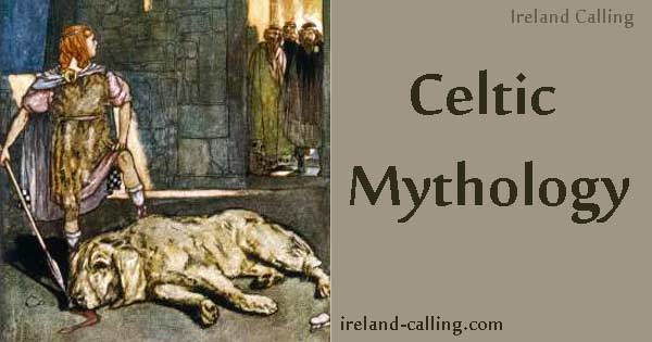 Ireland - the principal preserver of Celtic Mythology