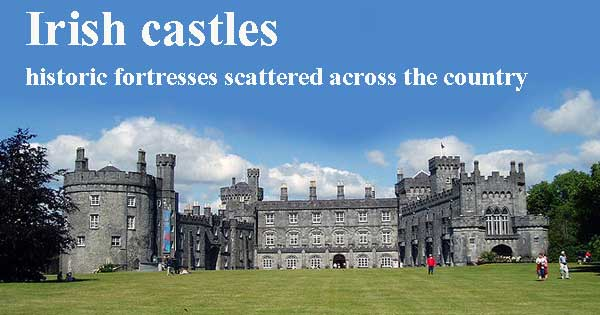 Irish Castles - full of history and tradition