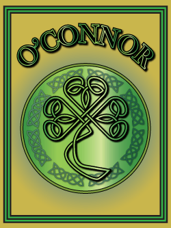 History of the Irish name O'Connor. Image copyright Ireland Calling