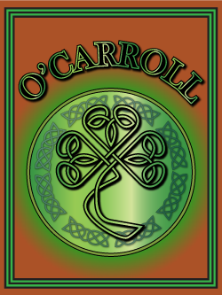 History of the Irish name O'Carroll. Image copyright Ireland Calling