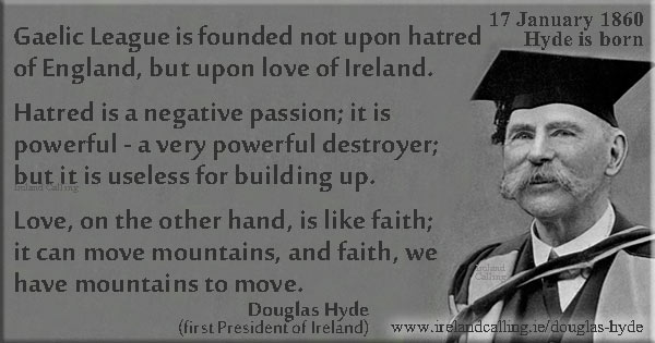 Douglas Hyde. Fouder of the Gaelic League. Image copyright Ireland Calling