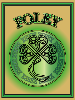 History of the Irish name Foley. Image copyright Ireland Calling