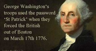 George Washington's troops used the password 'St Patrick' copyright Ireland Calling