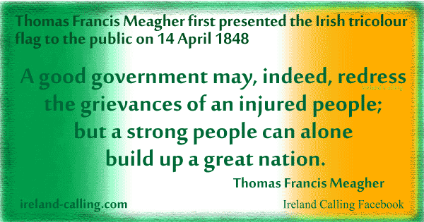 Meagher was presented with the tricolour by French women sympathetic to the Irish cause Image Ireland Calling