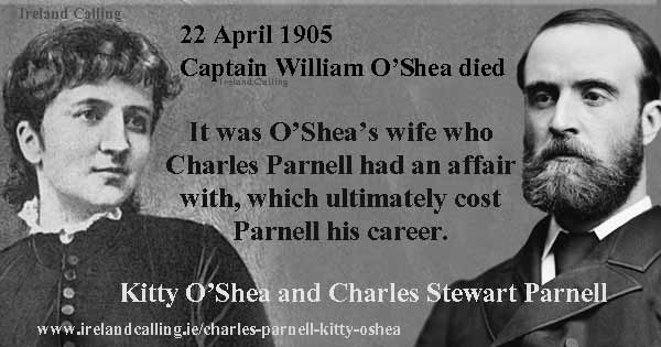 William O'Shea died on 22 April 1905. Charles Parnell had an affair with his wife. Image copyright Ireland Calling,
