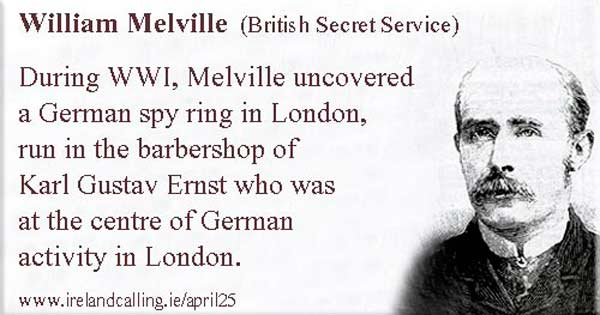 William-Melville uncovered a German spy ring Image copyright Ireland Calling