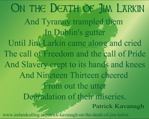 Patrick Kavanagh. On the Death of Jim Larkin