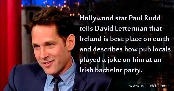 Ireland is 'best place on earth' says Hollywood star