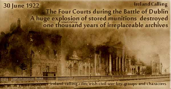 Four Courts Dublin during Battle of Dublin in Irish Civil War. Image copyright Ireland Calling
