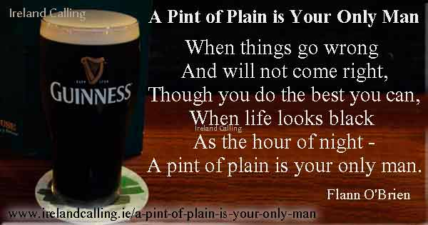 A Pint of Plain is Your Only Man_Flann OBrien Image copyright Ireland Calling