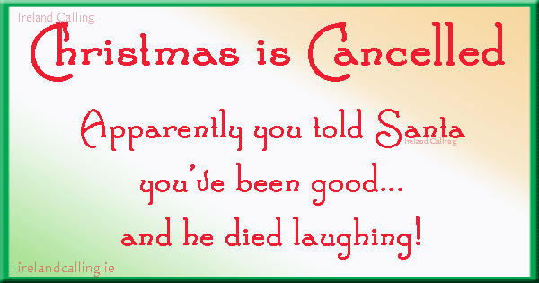 Christmas joke. Image copyright Ireland Calling