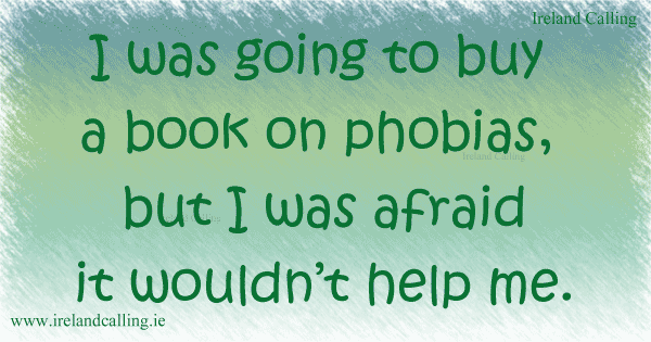 Irish joke on phobias. Image copyright Ireland Calling