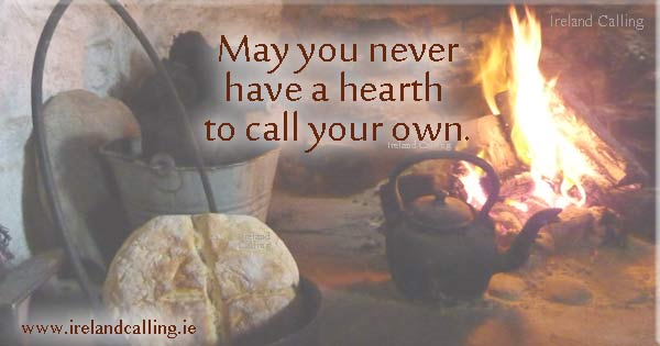 Irish curse. May you never have a hearth to call your own. Image copyright Ireland Calling