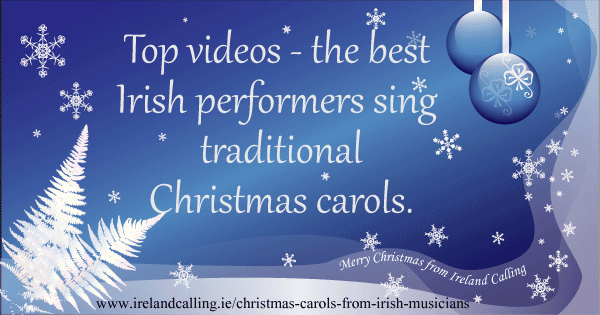 Christmas carols by Irish musicians. Image copyright Ireland Calling