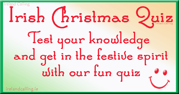 Irish Christmas Quiz. Image copyright Ireland Calling