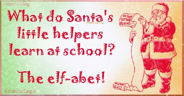 Christmas Jokes for children_What-do-Santas-little-helpers-learn-at-school Image copyright Ireland Calling