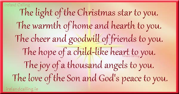 Irish blessing. The light of the Christmas star to you. Image copyright Ireland Calling