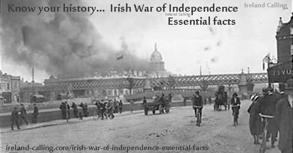 Irish War of Independence essential facts. Image copyright Ireland Calling