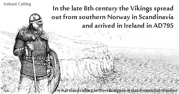 Vikings arrived in Ireland 795AD. Image copyright Ireland Calling