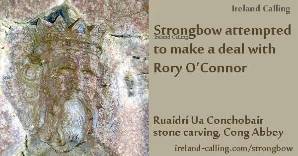 Strongbow attempted to make a deal with Rory O'Connor