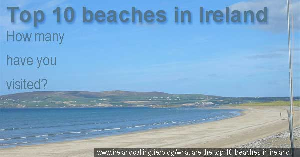 The top 10 beaches in Ireland