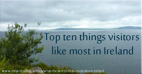 What are tourists' favouite things about Ireland?