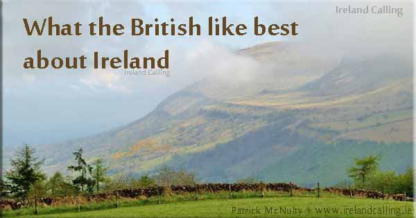 What do the British like about Ireland?