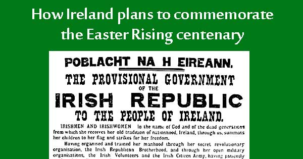 Easter Rising centenary commemoration events announced