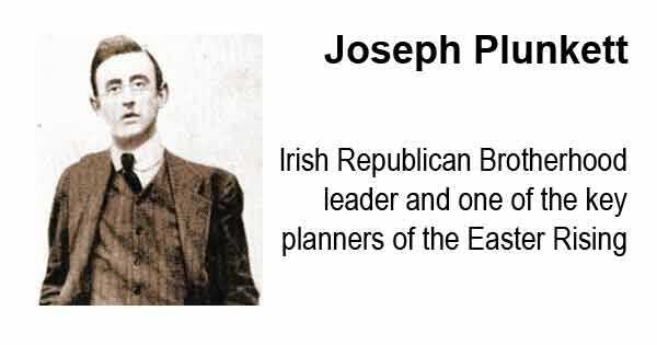 Joseph Plunkett - Irish Republican Brotherhood leader and one of the key planners of the Easter Rising