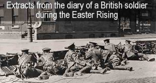 Extracts of the diary of a British soldier during the Easter Rising