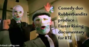 Comedy duo Rubberbandits produce Easter Rising documentary for RTÉ