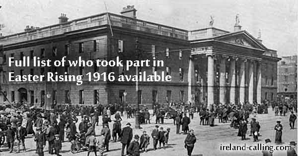 _full-list-who-took-part-in-1916-Easter-Rising available Image Ireland Calling