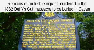 Remains of an Irish emigrant murdered in the 1832 Duffy's Cut massacre to be buried in Cavan