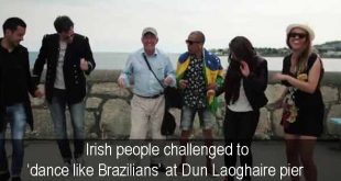 Irish people challenged to 'dance like Brazilians' at Dun Laoghaire pier