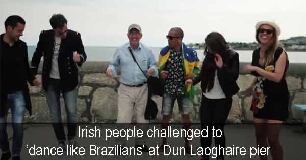 Video – Irish people dance like Brazilians