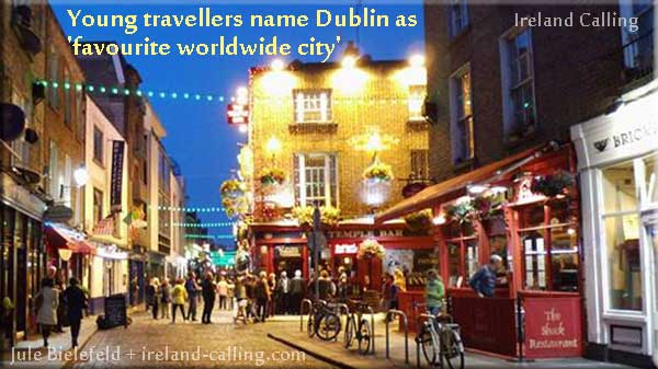 Young travellers name Dublin as their 'favourite worldwide city'