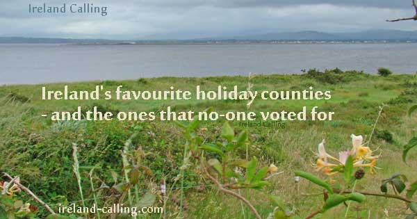 Ireland's favourite holiday counties - and the ones that no-one voted for