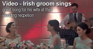 Video - Irish groom sings great song for his wife at their wedding recpetion