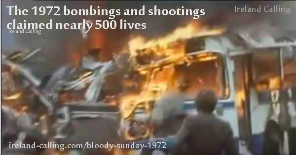 The Troubles Bloody Sunday related bombings claimed nearly 500 lives
