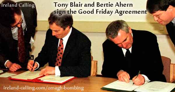 The Troubles Tony Blair and Bertie Ahern sign the Good Friday Agreement