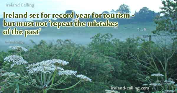 Ireland set for record year for tourism - but must not 'repeat the mistakes of the past'