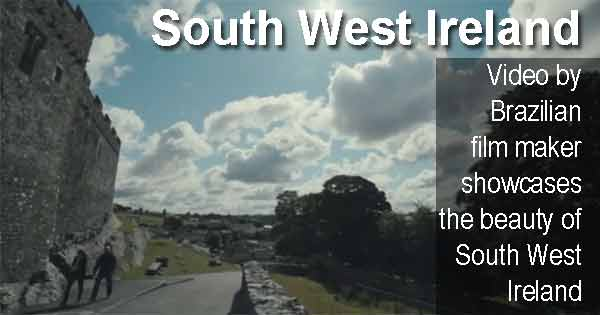 Video by Brazilian film maker showcases the beauty of South West Ireland