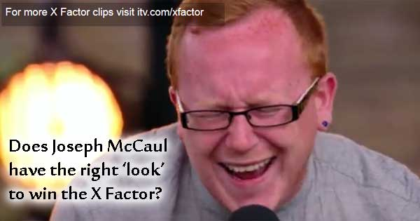 Will Irishman's appearance stop him winning the X Factor?