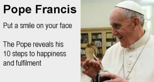 Pope Francis - Put a smile on your face. The Pope reveals his 10 steps to happiness and fulfilment. Photo copyright Casa Rosada cc2