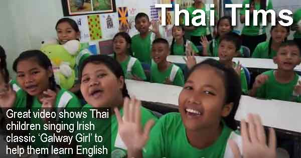 Thai Tims - Great video shows Thai children singing Irish classic 'Galway Girl' to help them learn English