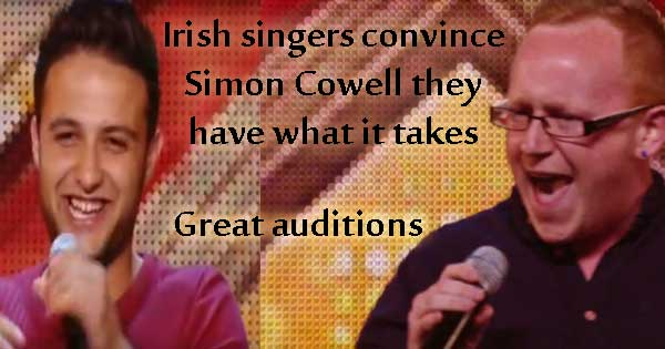 Irish singers convince Simon Cowell they have what it takes