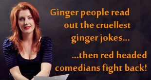 Ginger people read out the cruellest of ginger jokes