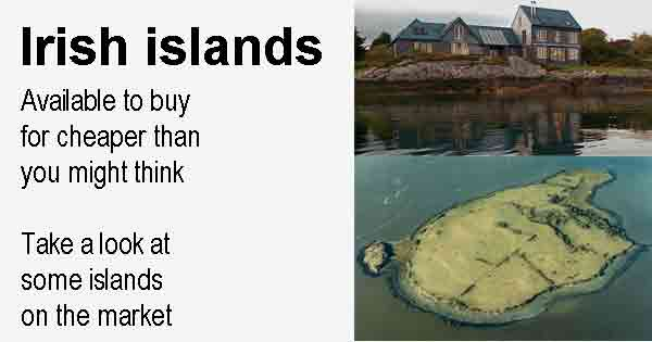 Irish islands - Available to buy for cheaper than you might think Take a look at some islands on the market